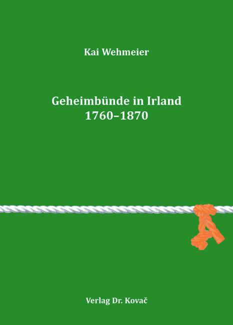 Cover: Geheimbünde in Irland 1760–1870