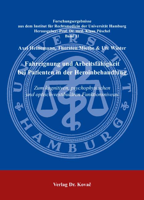 Cover: Fahreignung und Arbeitsfähigkeit bei Patienten in der Heroinbehandlung