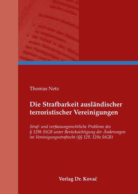 Cover: Die Strafbarkeit ausländischer terroristischer Vereinigungen