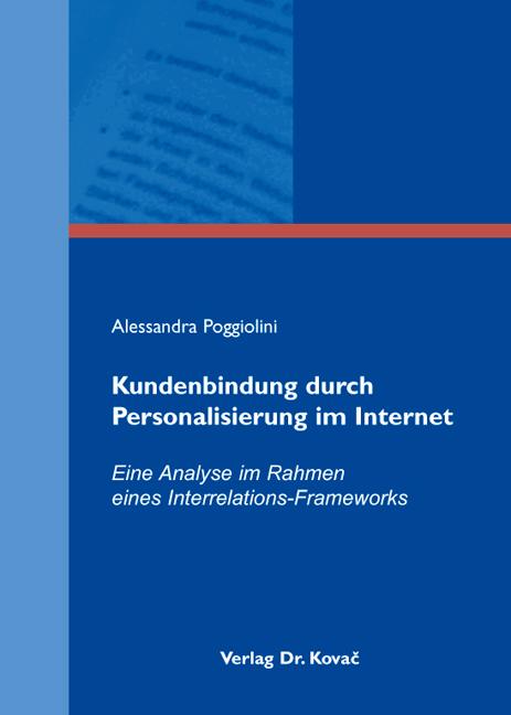 Cover: Kundenbindung durch Personalisierung im Internet