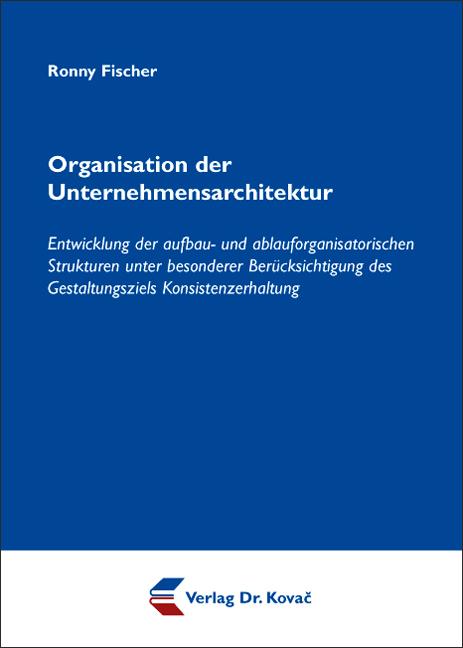 Cover: Organisation der Unternehmensarchitektur