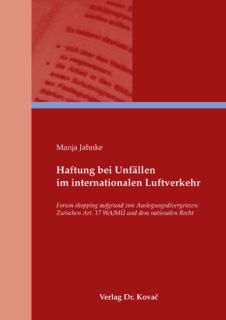 Cover: Haftung bei Unfällen im internationalen Luftverkehr