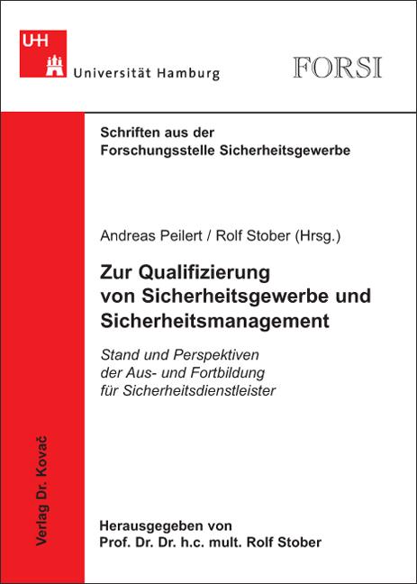 Cover: Zur Qualifizierung von Sicherheitsgewerbe und Sicherheitsmanagement