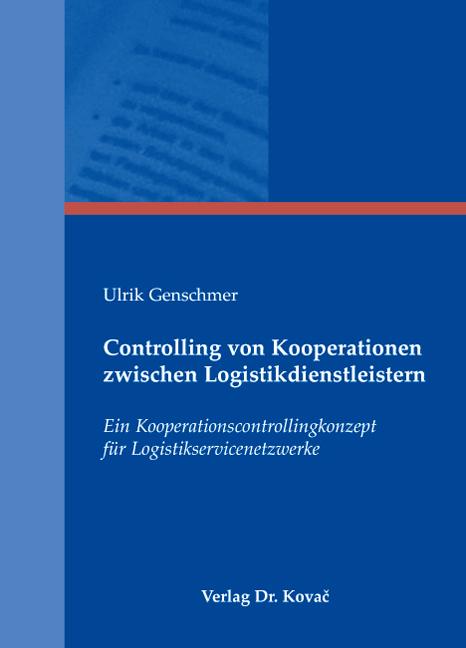 Cover: Controlling von Kooperationen zwischen Logistikdienstleistern