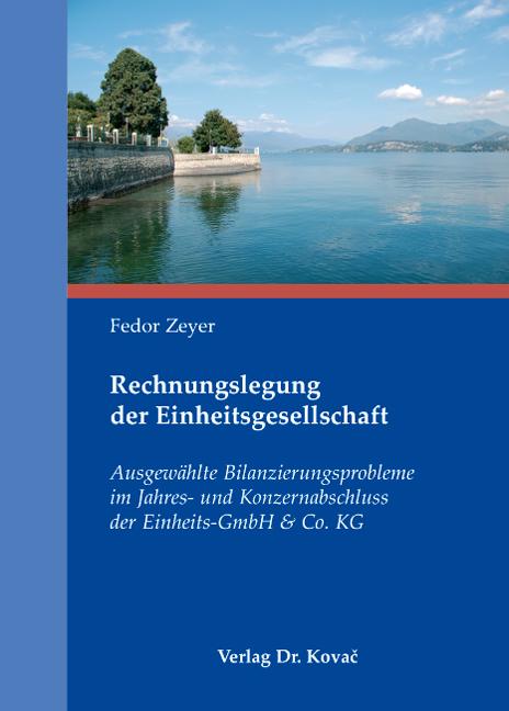Cover: Rechnungslegung der Einheitsgesellschaft