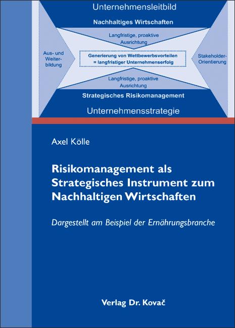 Cover: Risikomanagement als Strategisches Instrument zum Nachhaltigen Wirtschaften