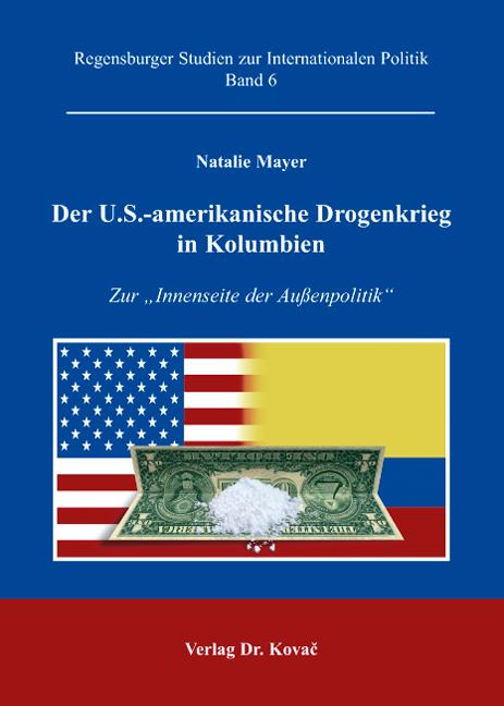 Cover: Der U.S.-amerikanische Drogenkrieg in Kolumbien