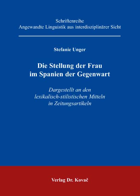 Cover: Die Stellung der Frau im Spanien der Gegenwart