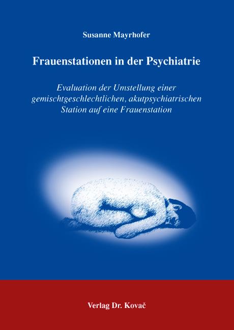 Cover: Frauenstationen in der Psychiatrie