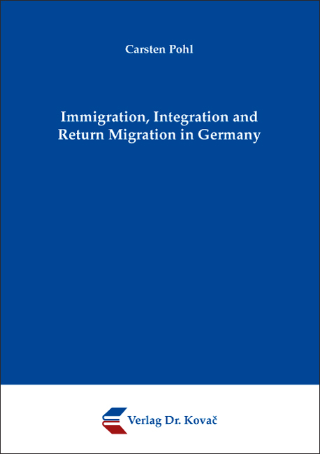 Cover: Immigration, Integration and Return Migration in Germany
