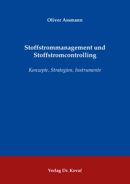 Cover: Stoffstrommanagement und Stoffstromcontrolling