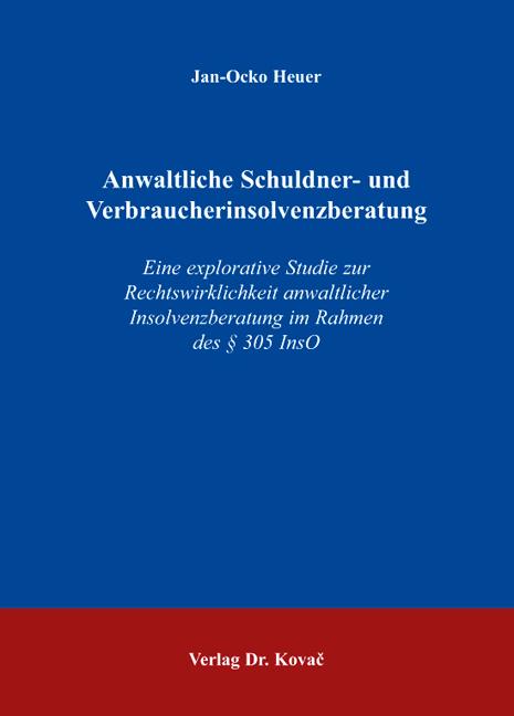 Cover: Anwaltliche Schuldner- und Verbraucherinsolvenzberatung