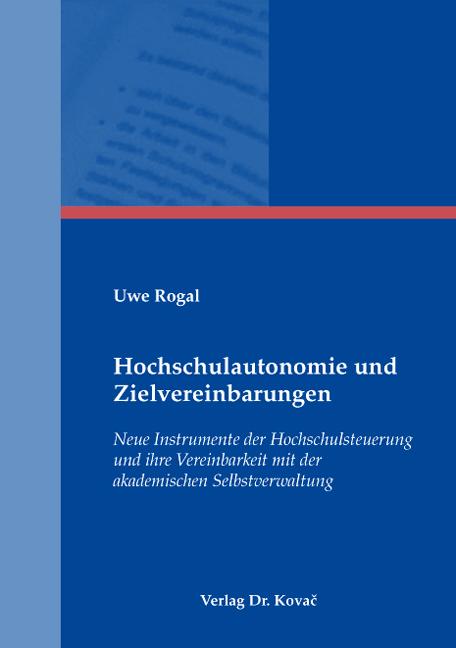 Cover: Hochschulautonomie und Zielvereinbarungen