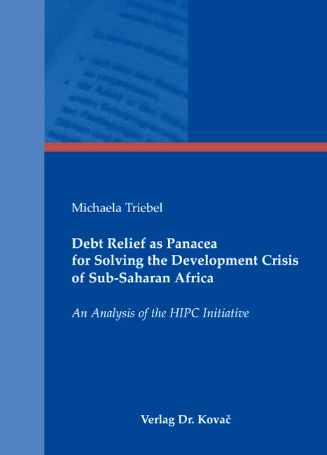 Cover: Debt Relief as Panacea for Solving the Development Crisis of Sub-Saharan Africa