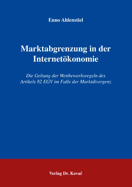 Cover: Marktabgrenzung in der Internetökonomie