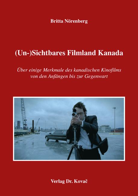 Cover: (Un-)Sichtbares Filmland Kanada