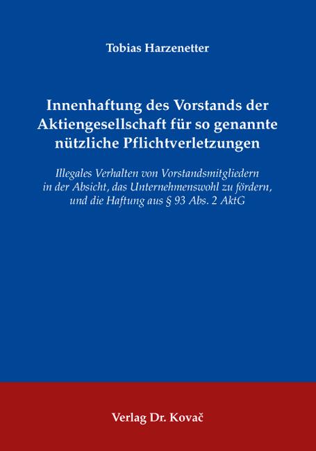 Cover: Innenhaftung des Vorstands der Aktiengesellschaft für so genannte nützliche Pflichtverletzungen