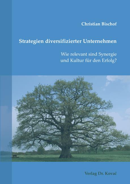 Cover: Strategien diversifizierter Unternehmen