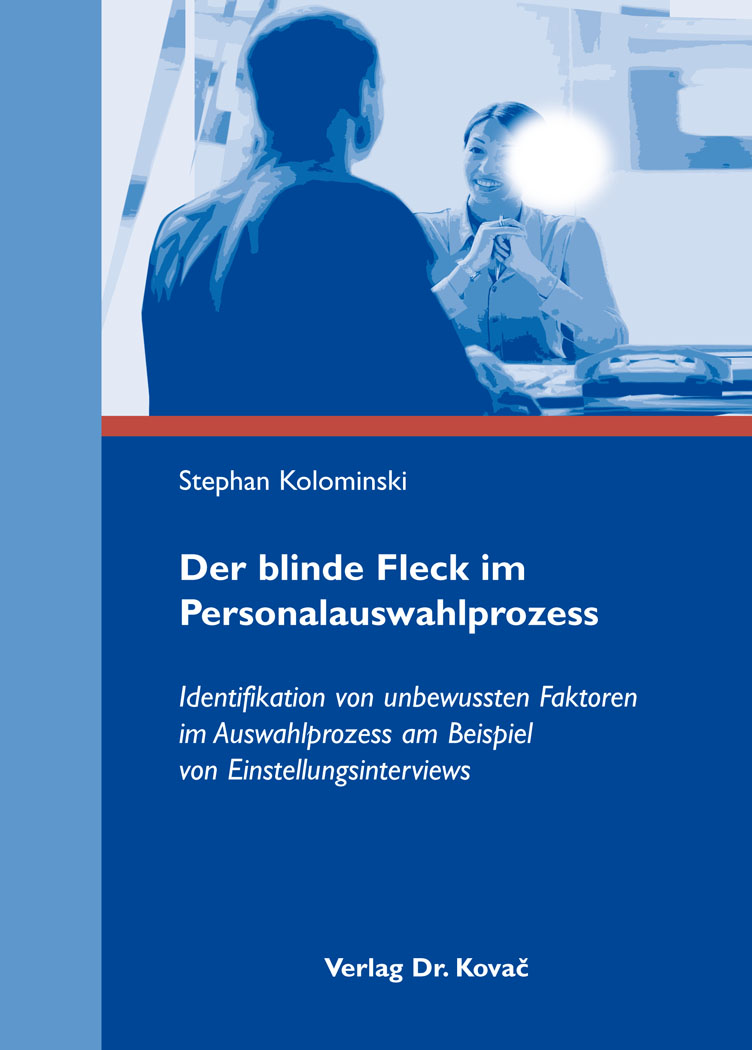 Cover: Der blinde Fleck im Personalauswahlprozess