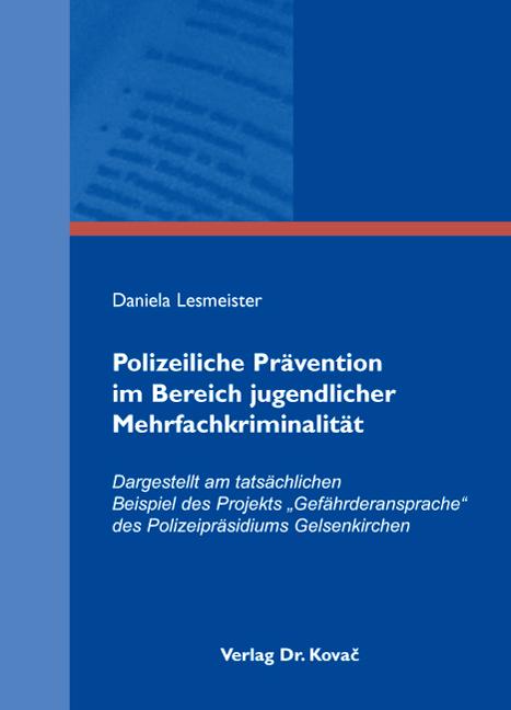 Cover: Polizeiliche Prävention im Bereich jugendlicher Mehrfachkriminalität