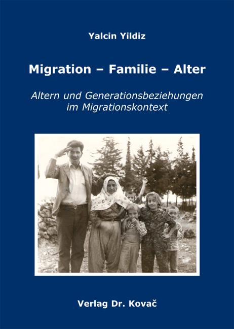 Cover: Migration - Familie - Alter