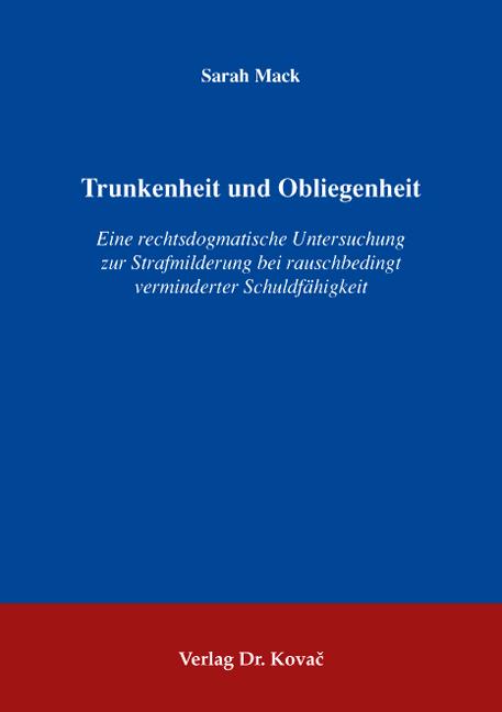 Cover: Trunkenheit und Obliegenheit