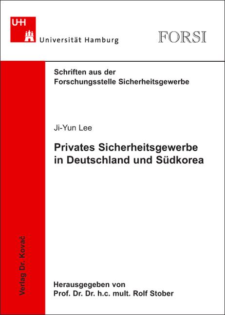 Cover: Privates Sicherheitsgewerbe in Deutschland und Südkorea
