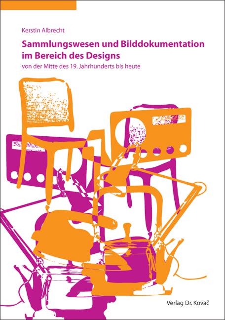 Cover: Sammlungswesen und Bilddokumentation im Bereich des Designs