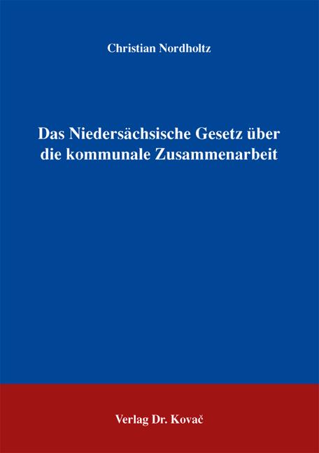 Cover: Das Niedersächsische Gesetz über die kommunale Zusammenarbeit