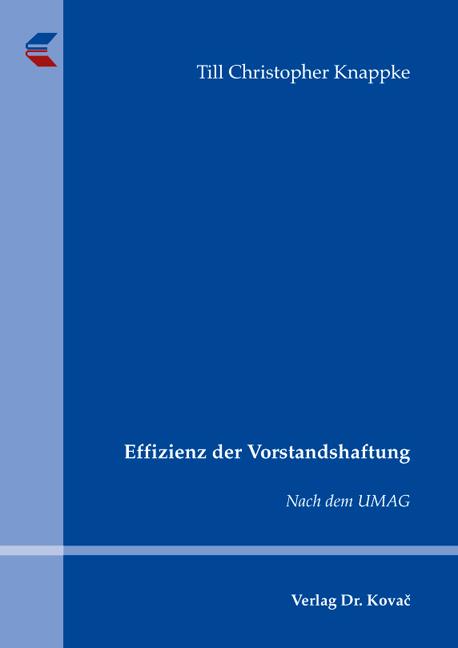 Cover: Effizienz der Vorstandshaftung