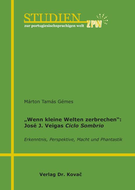 """Cover: """"Wenn kleine Welten zerbrechen"""": José J. Veigas Ciclo Sombrio"""