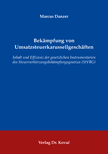 Cover: Bekämpfung von Umsatzsteuerkarussellgeschäften