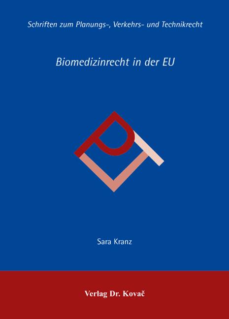Cover: Biomedizinrecht in der EU