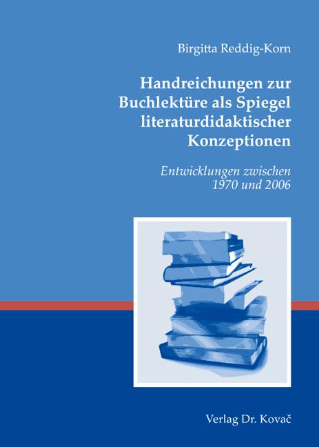Cover: Handreichungen zur Buchlektüre als Spiegel literaturdidaktischer Konzeptionen