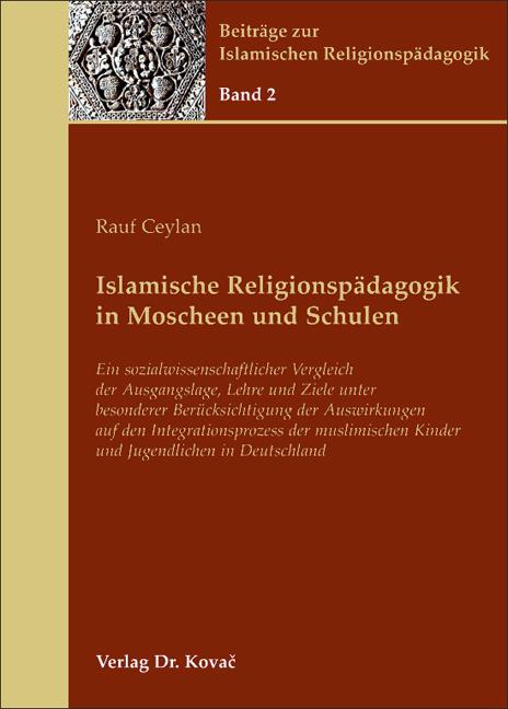 Cover: Islamische Religionspädagogik in Moscheen und Schulen