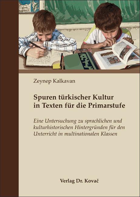 Cover: Spuren türkischer Kultur in Texten für die Primarstufe