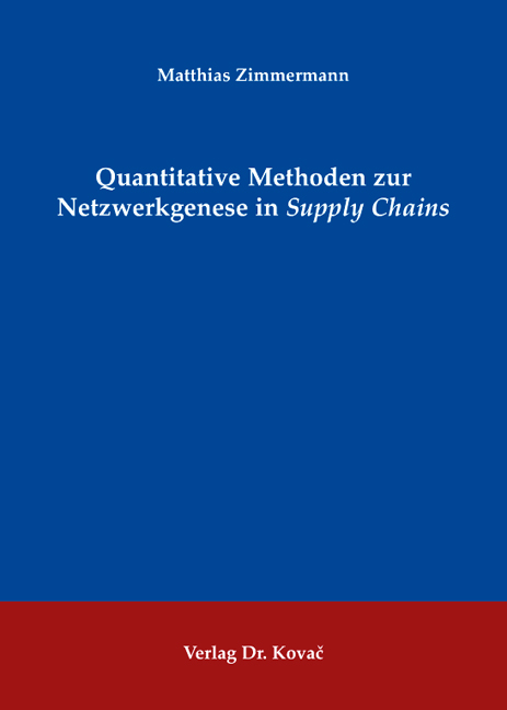 Cover: Quantitative Methoden zur Netzwerkgenese in Supply Chains