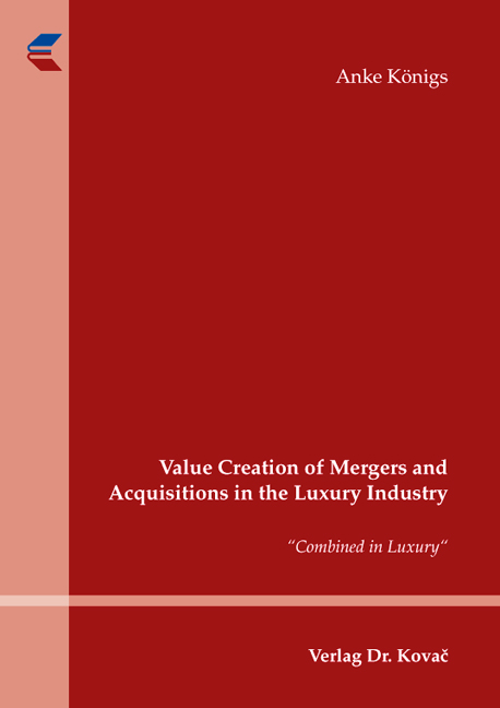 Cover: Value Creation of Mergers and Acquisitions in the Luxury Industry