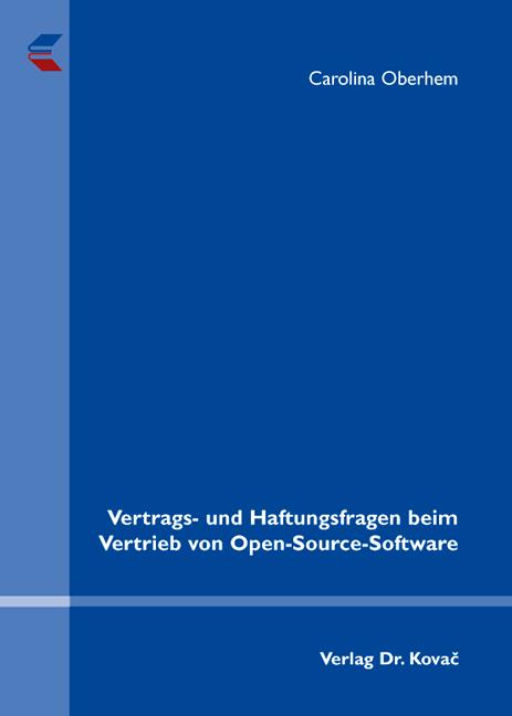 Cover: Vertrags- und Haftungsfragen beim Vertrieb von Open-Source-Software