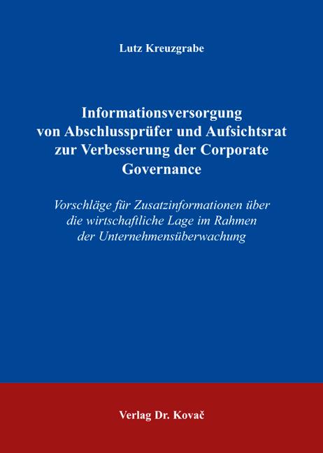Cover: Informationsversorgung von Abschlussprüfer und Aufsichtsrat zur Verbesserung der Corporate Governance