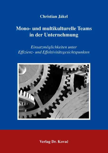 Cover: Mono- und multikulturelle Teams in der Unternehmung