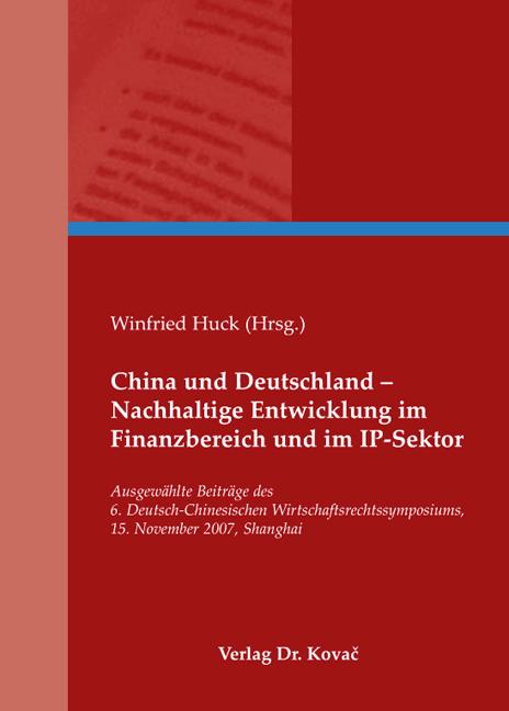 Cover: China und Deutschland – Nachhaltige Entwicklung im Finanzbereich und im IP-Sektor