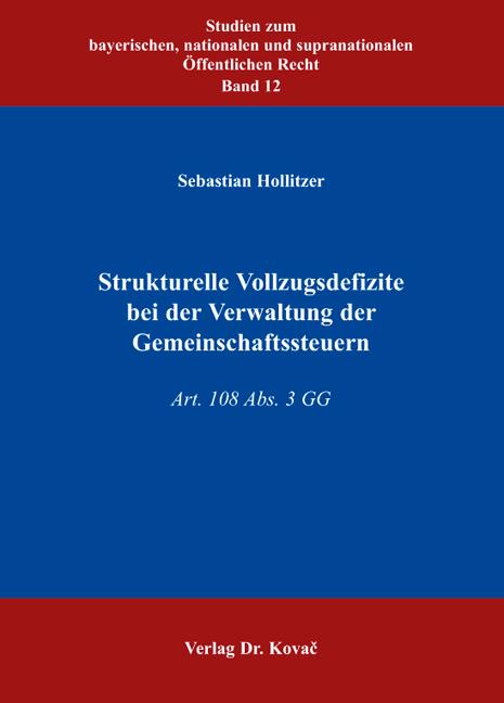 Cover: Strukturelle Vollzugsdefizite bei der Verwaltung der Gemeinschaftssteuern