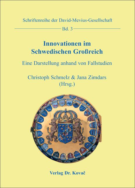 Cover: Innovationen im Schwedischen Großreich