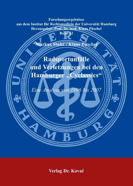 "Cover: Radsportunfälle und Verletzungen bei den Hamburger ""Cyclassics"""