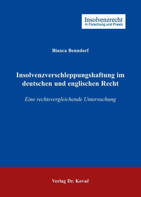 Cover: Insolvenzverschleppungshaftung im deutschen und englischen Recht