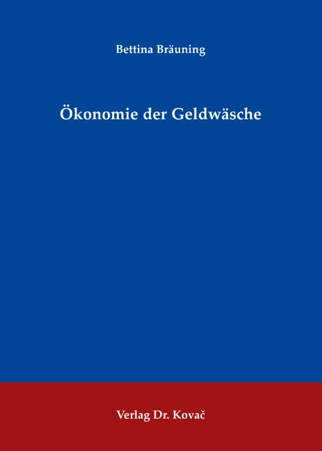 Cover: Ökonomie der Geldwäsche