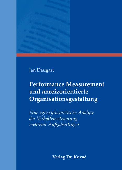 Cover: Performance Measurement und anreizorientierte Organisationsgestaltung