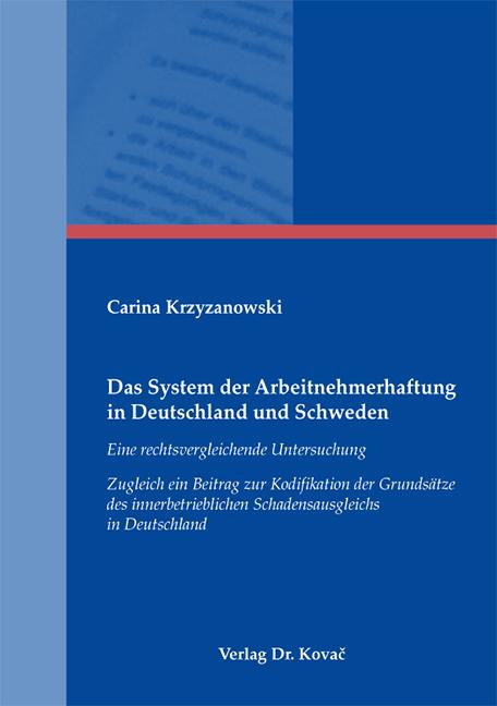 Cover: Das System der Arbeitnehmerhaftung in Deutschland und Schweden