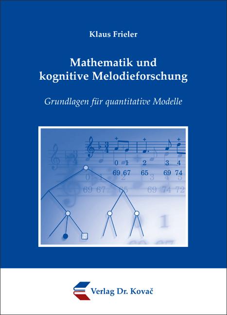 Cover: Mathematik und kognitive Melodieforschung